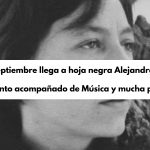 El 26 de septiembre llega a hoja negra Alejandra Pizarnik