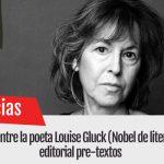 La disputa entre la poeta Louise Gluck (Nobel de literatura) y la editorial pre-textos